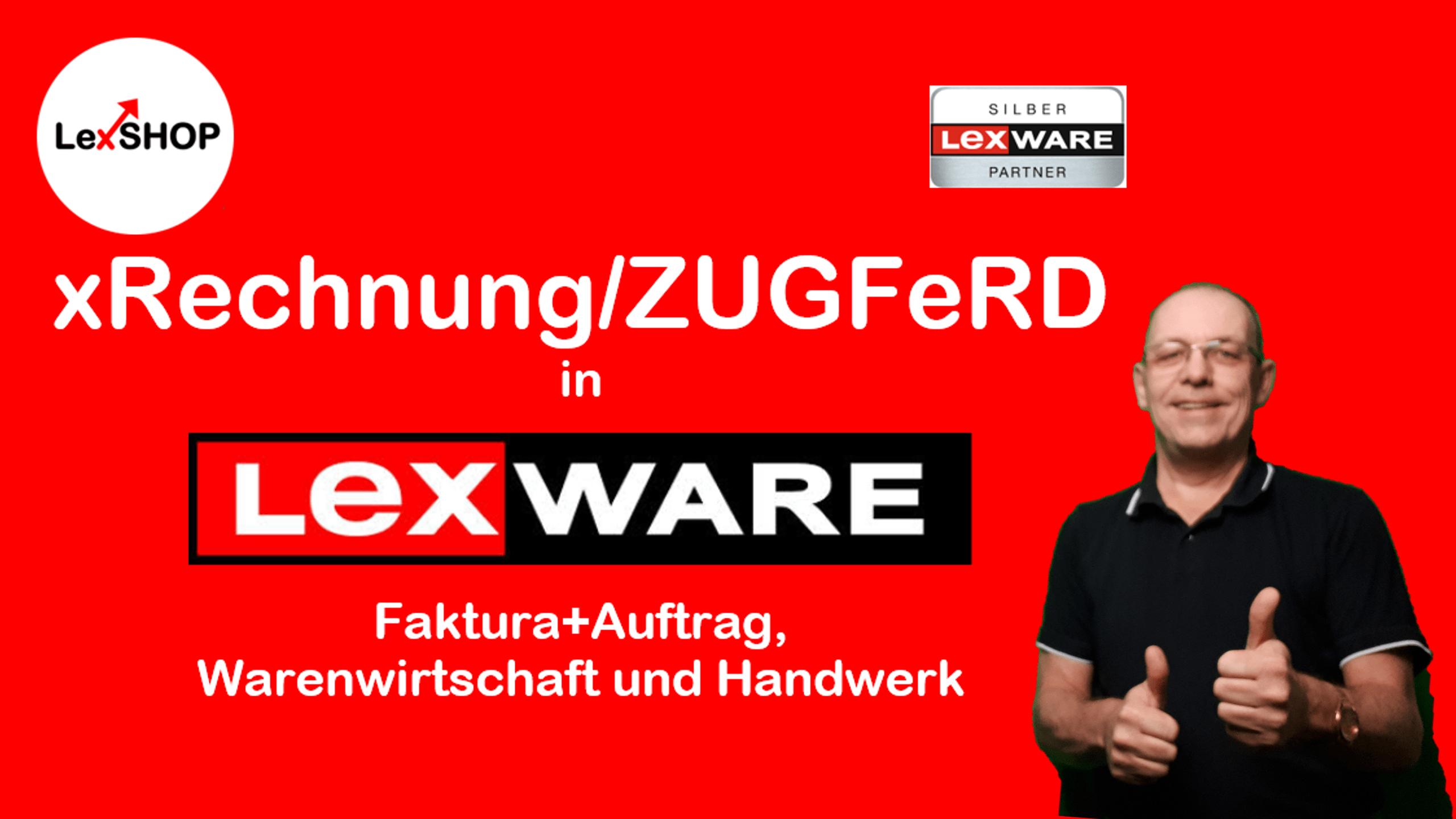 Lexware xRechnung und ZUGFeRD in faktura+auftrag, warenwirtschaft und Handwerk einrichten
